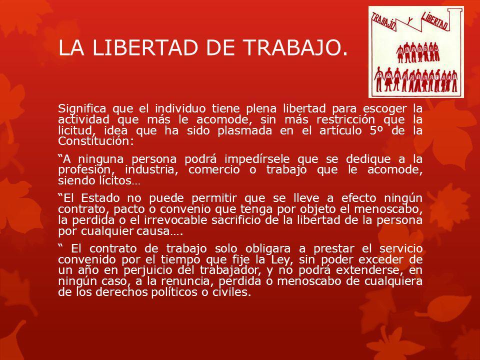 LA LIBERTAD DE TRABAJO.
