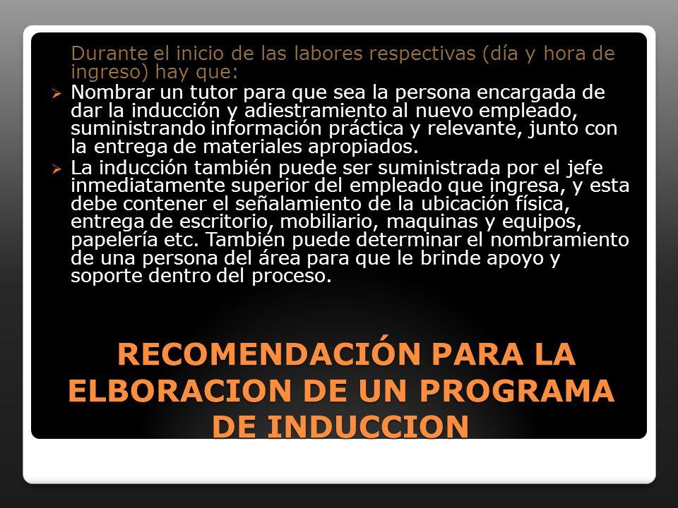 RECOMENDACIÓN PARA LA ELBORACION DE UN PROGRAMA DE INDUCCION
