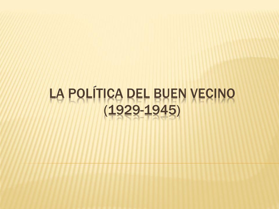 La política del buen vecino (1929-1945)