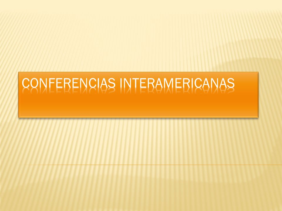 Conferencias interamericanas