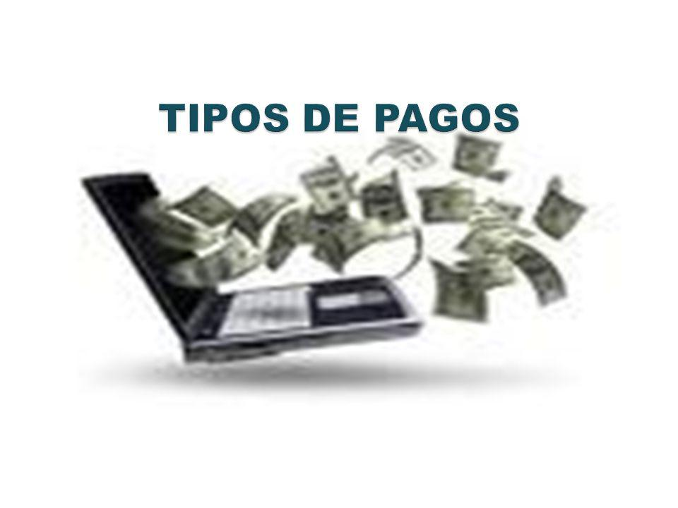 TIPOS DE PAGOS