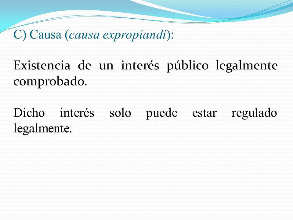 C) Causa (causa expropiandi):