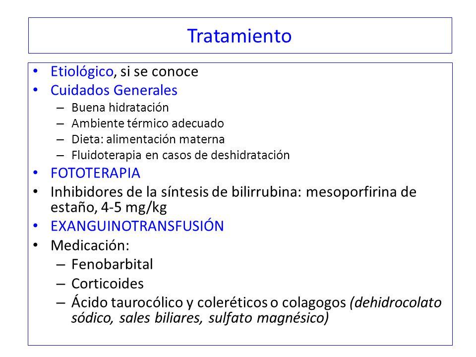 Tratamiento Etiológico, si se conoce Cuidados Generales FOTOTERAPIA