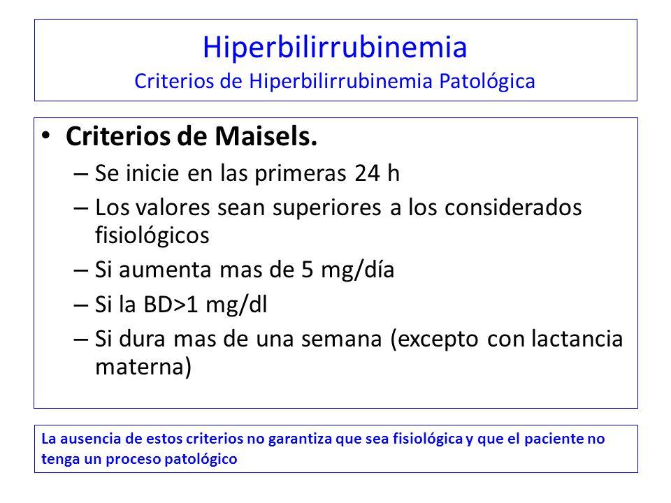 Hiperbilirrubinemia Criterios de Hiperbilirrubinemia Patológica
