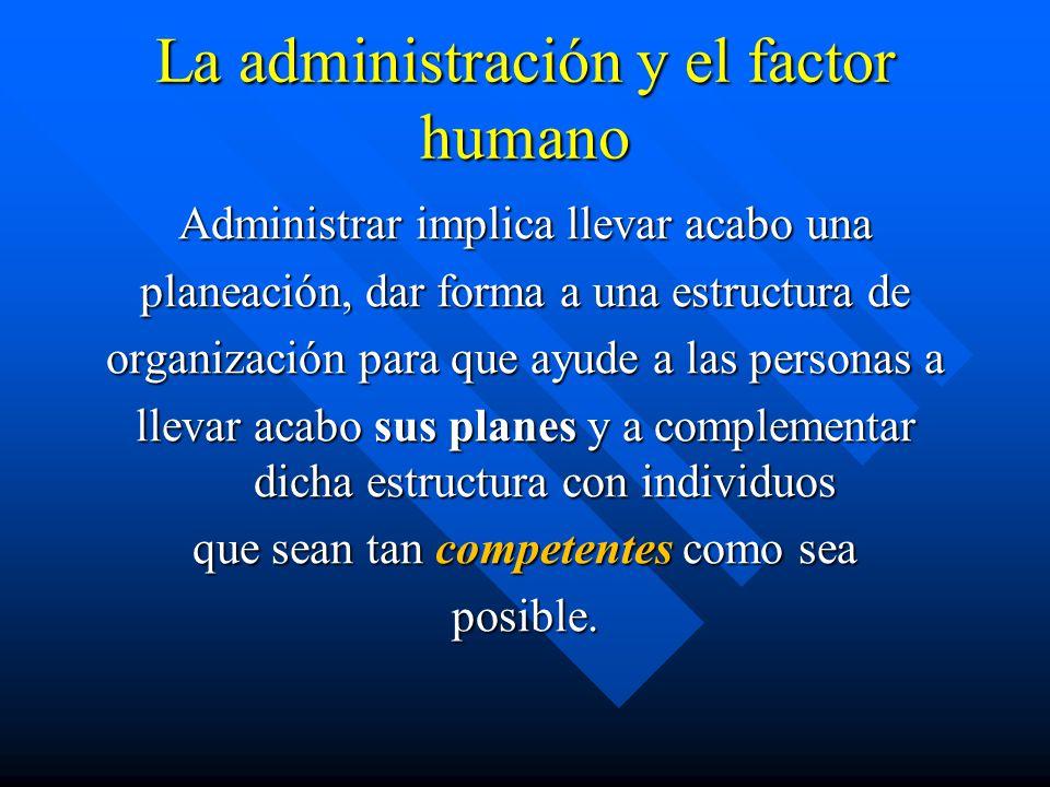 La administración y el factor humano