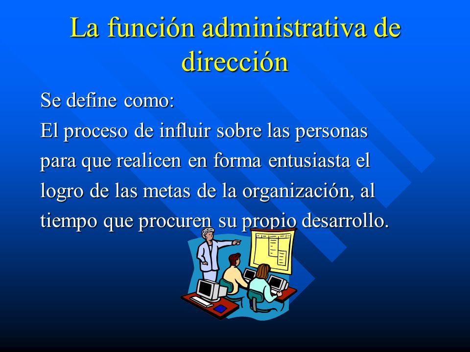 La función administrativa de dirección
