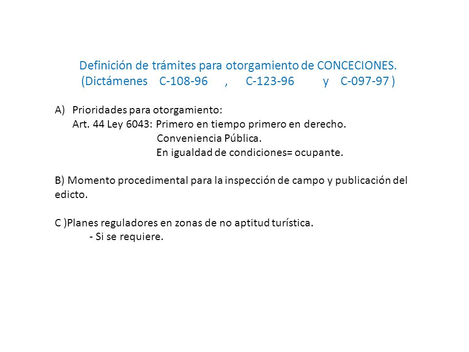 Definición de trámites para otorgamiento de CONCECIONES.