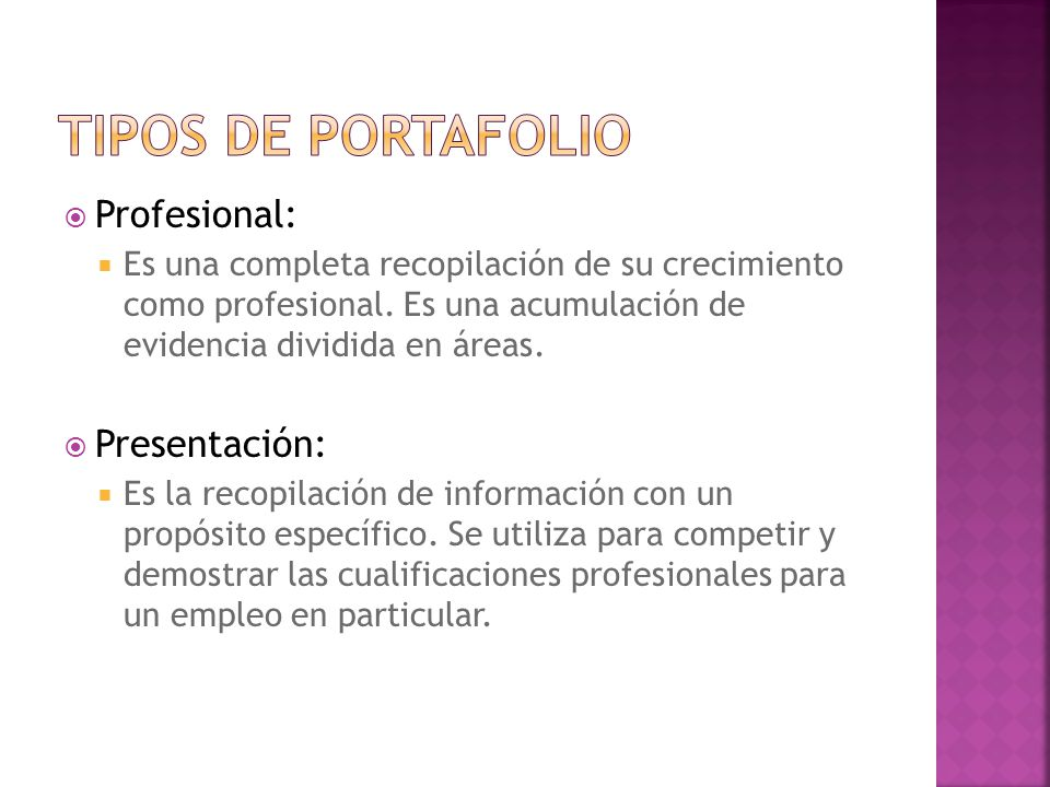 Tipos de portafolio Profesional: Presentación: