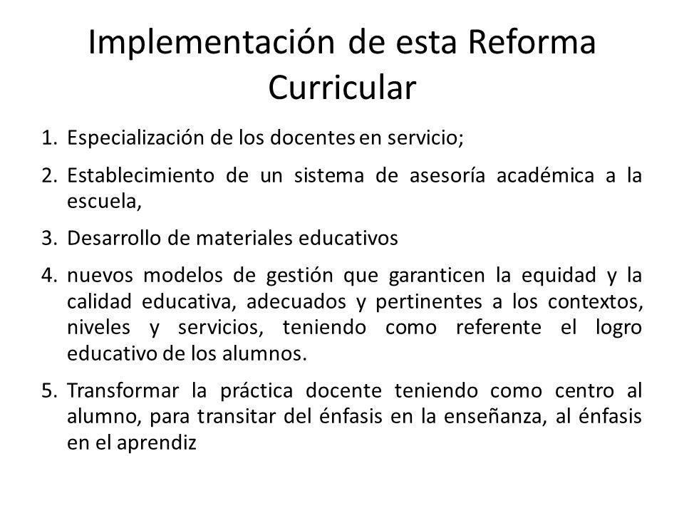 Implementación de esta Reforma Curricular