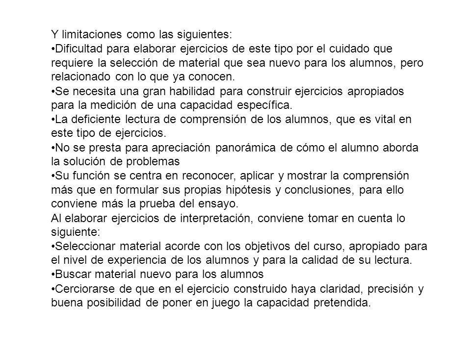 Y limitaciones como las siguientes:
