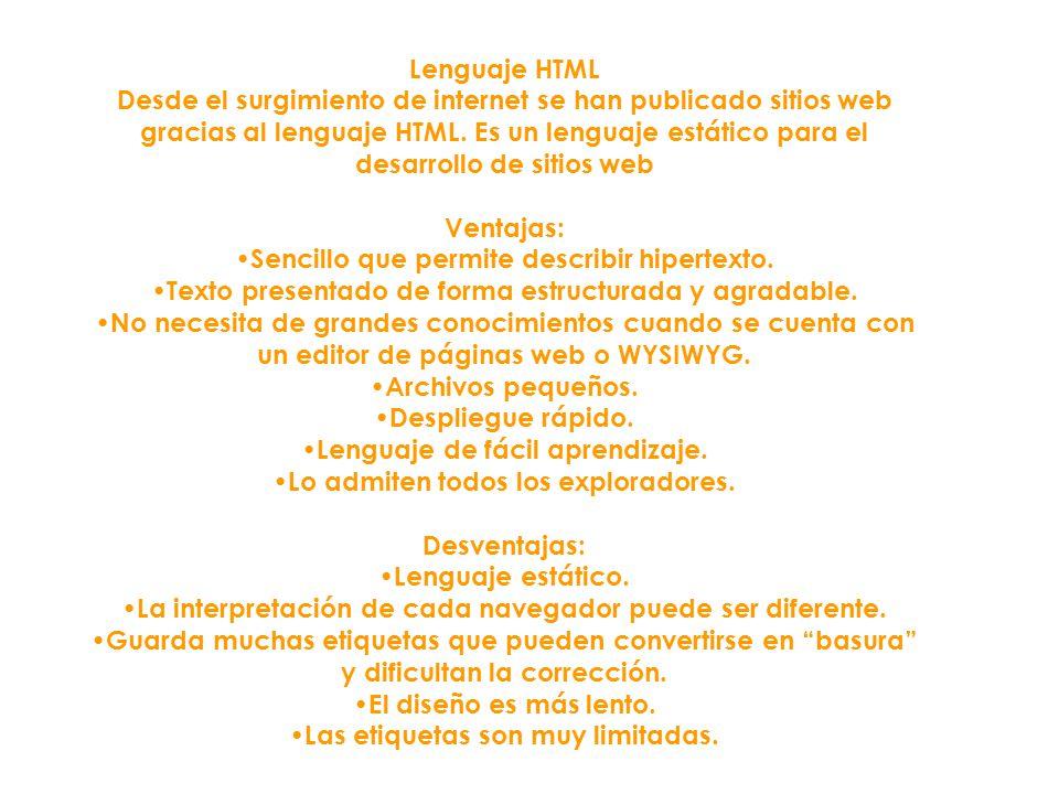 •Sencillo que permite describir hipertexto.