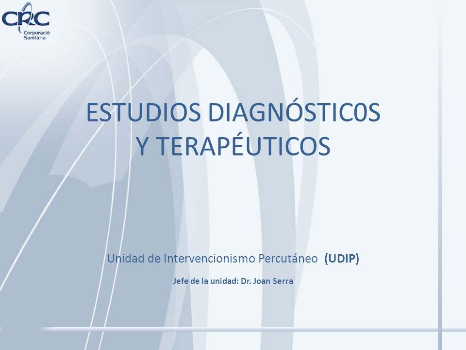 ESTUDIOS DIAGNÓSTIC0S Y TERAPÉUTICOS