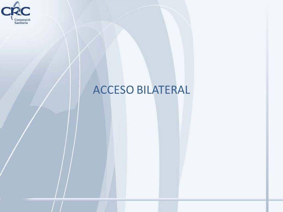 ACCESO BILATERAL