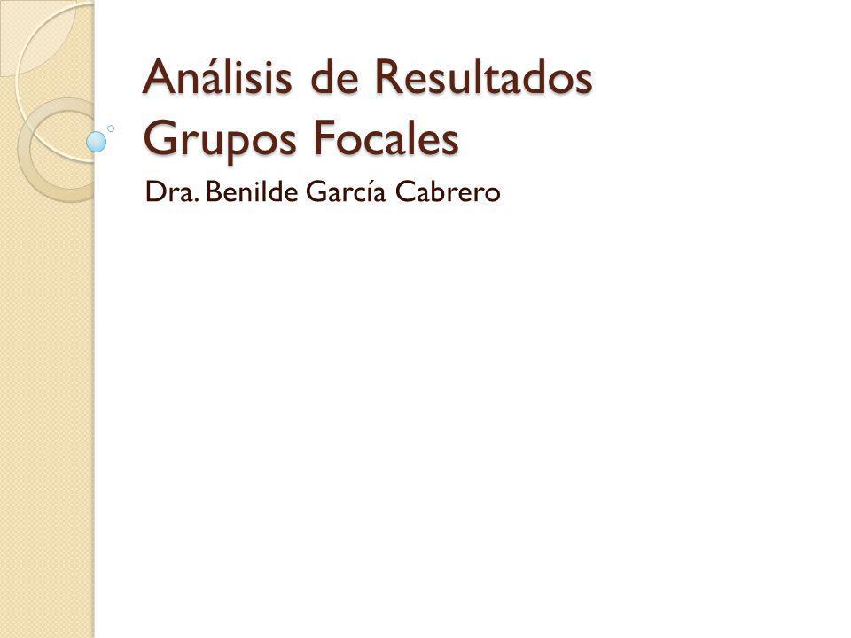 Análisis de Resultados Grupos Focales