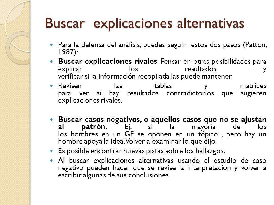 Buscar explicaciones alternativas
