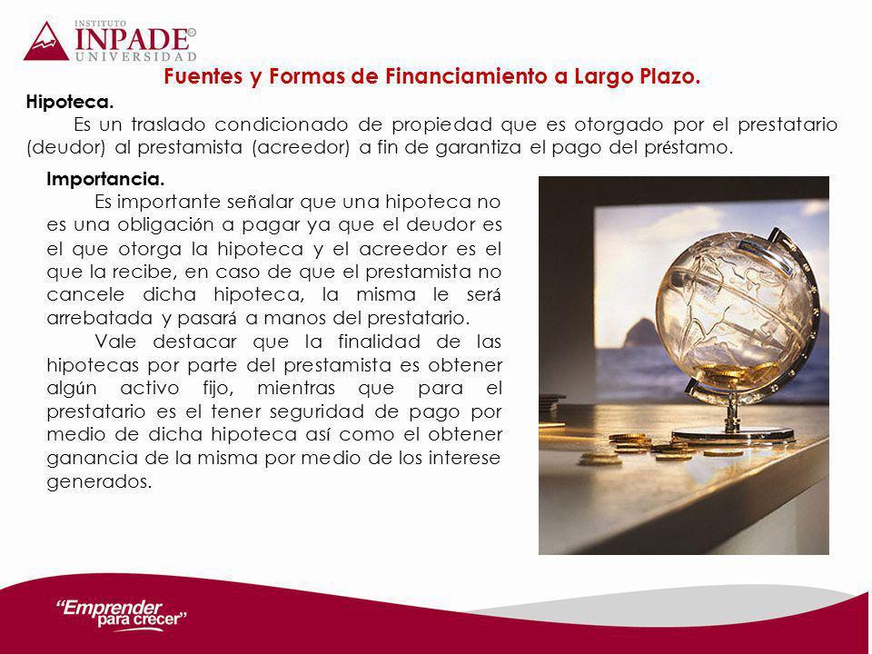 Fuentes y Formas de Financiamiento a Largo Plazo.