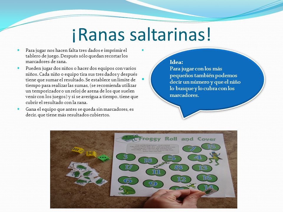 ¡Ranas saltarinas! Idea: