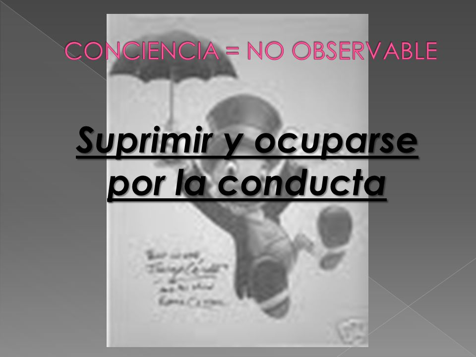 CONCIENCIA = NO OBSERVABLE