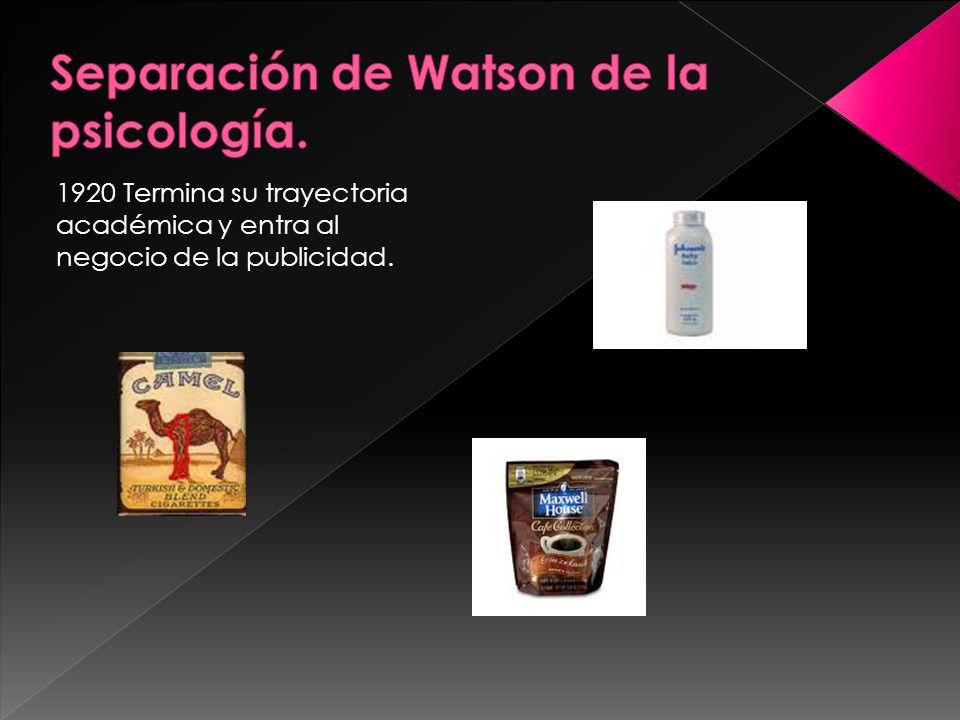 Separación de Watson de la psicología.