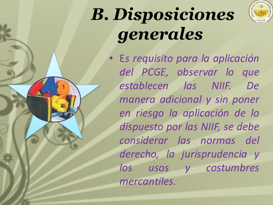 B. Disposiciones generales