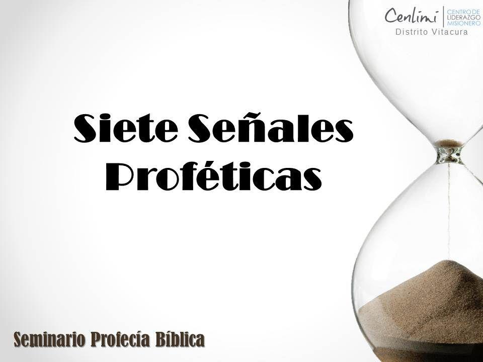 Siete Señales Proféticas