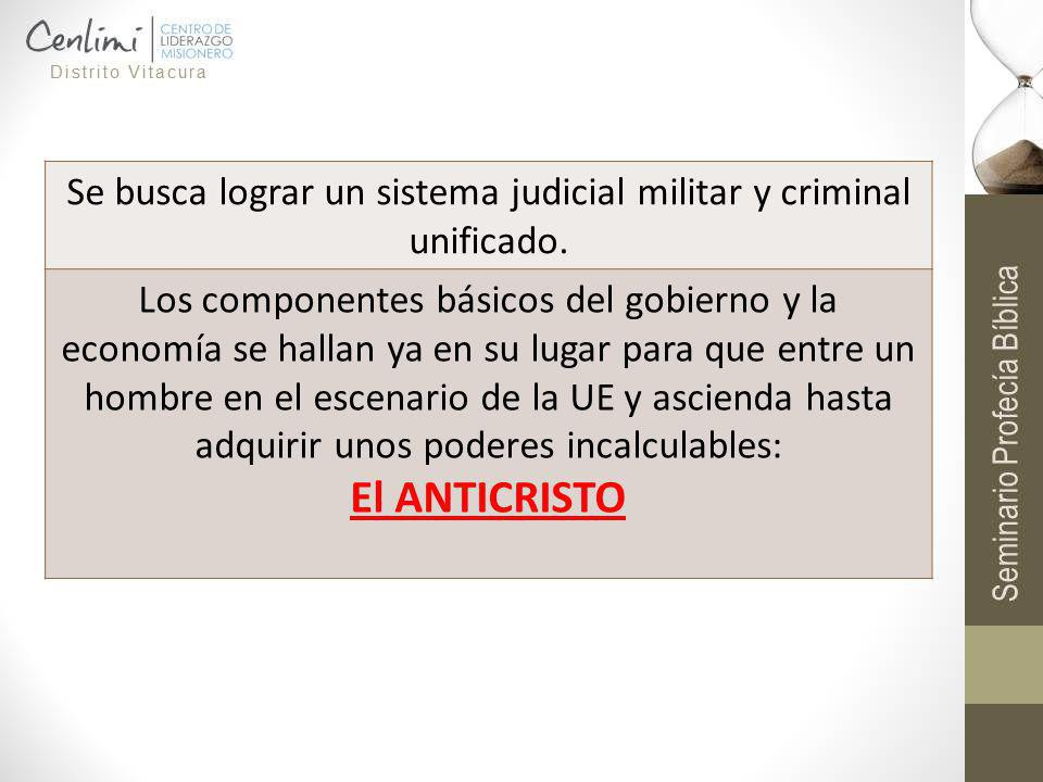 Se busca lograr un sistema judicial militar y criminal unificado.