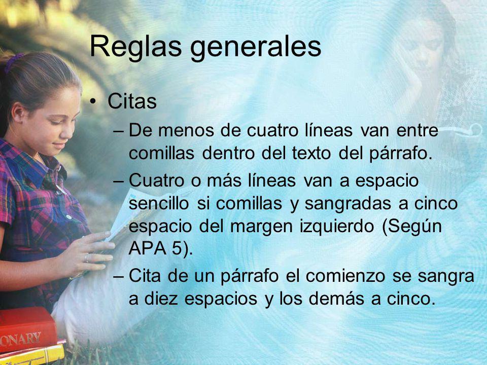 Reglas generales Citas
