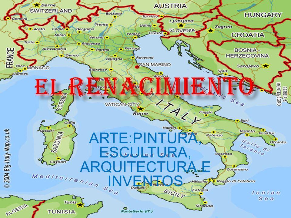 ARTE:PINTURA, ESCULTURA, ARQUITECTURA E INVENTOS