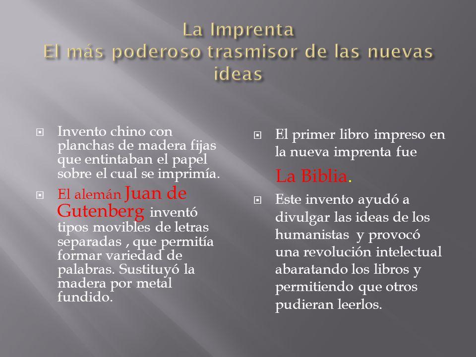 La Imprenta El más poderoso trasmisor de las nuevas ideas