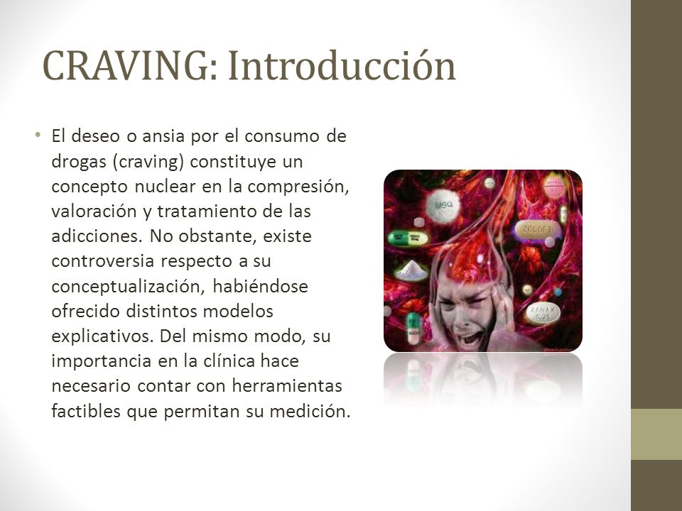 CRAVING: Introducción