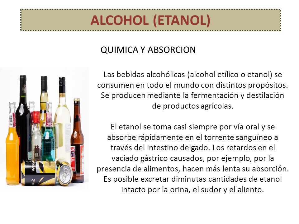 ALCOHOL (ETANOL) QUIMICA Y ABSORCION