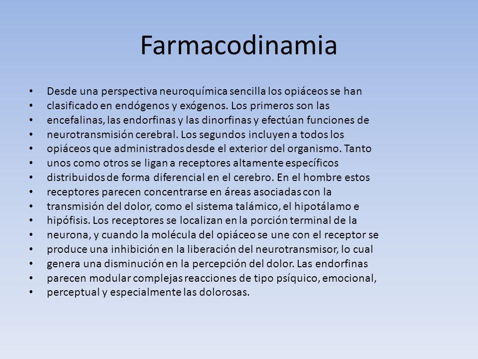 Farmacodinamia Desde una perspectiva neuroquímica sencilla los opiáceos se han. clasificado en endógenos y exógenos. Los primeros son las.