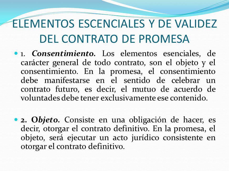 ELEMENTOS ESCENCIALES Y DE VALIDEZ DEL CONTRATO DE PROMESA