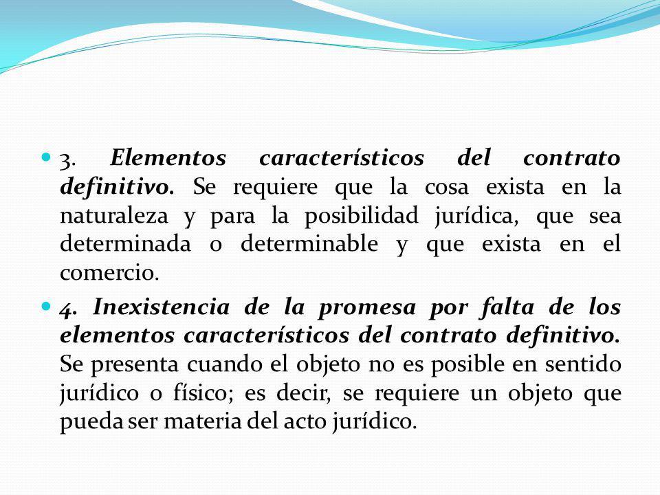 3. Elementos característicos del contrato definitivo