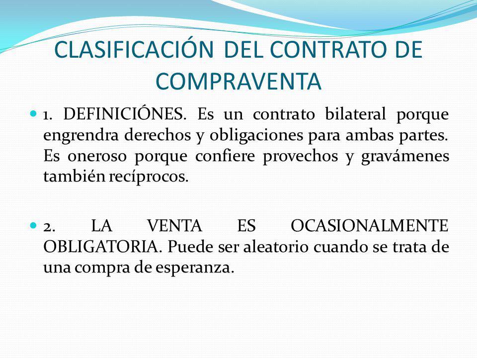 CLASIFICACIÓN DEL CONTRATO DE COMPRAVENTA