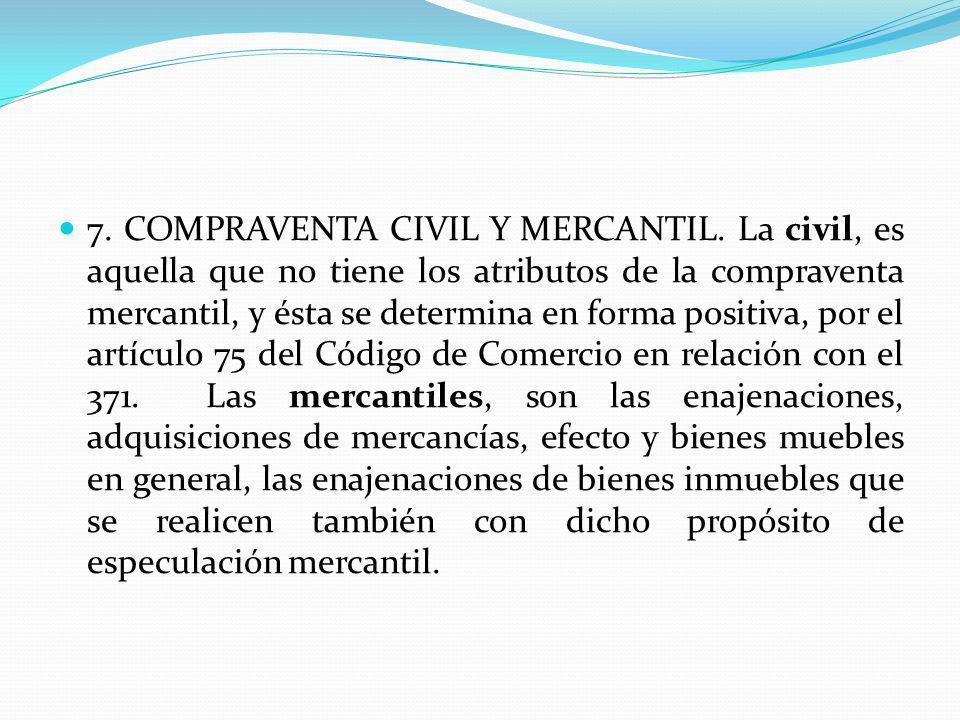 7. COMPRAVENTA CIVIL Y MERCANTIL