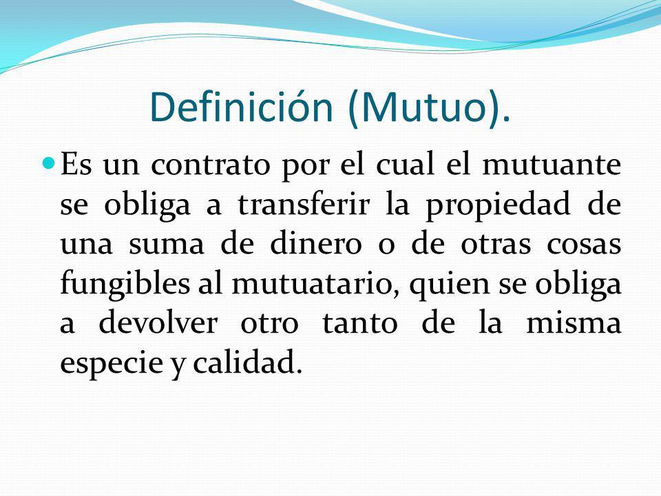 Definición (Mutuo).