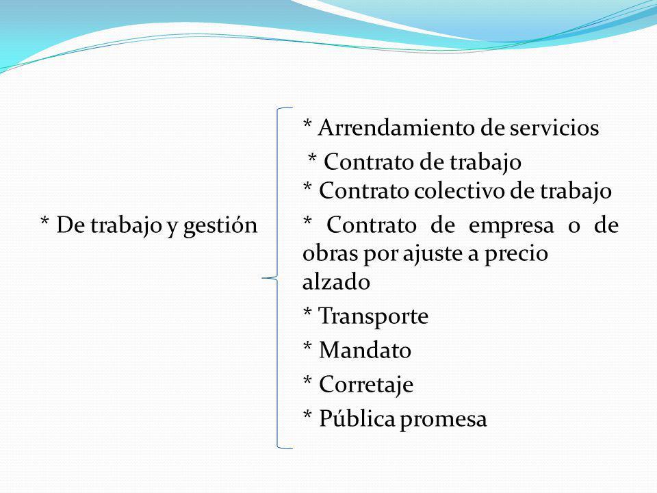 * Arrendamiento de servicios