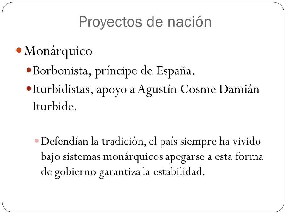 Proyectos de nación Monárquico Borbonista, príncipe de España.