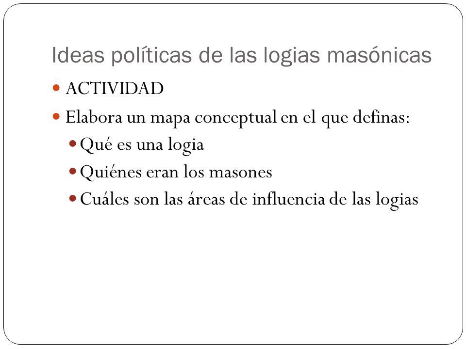 Ideas políticas de las logias masónicas