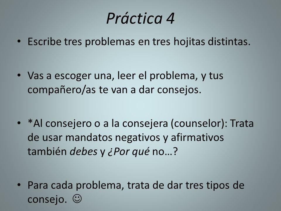 Práctica 4 Escribe tres problemas en tres hojitas distintas.