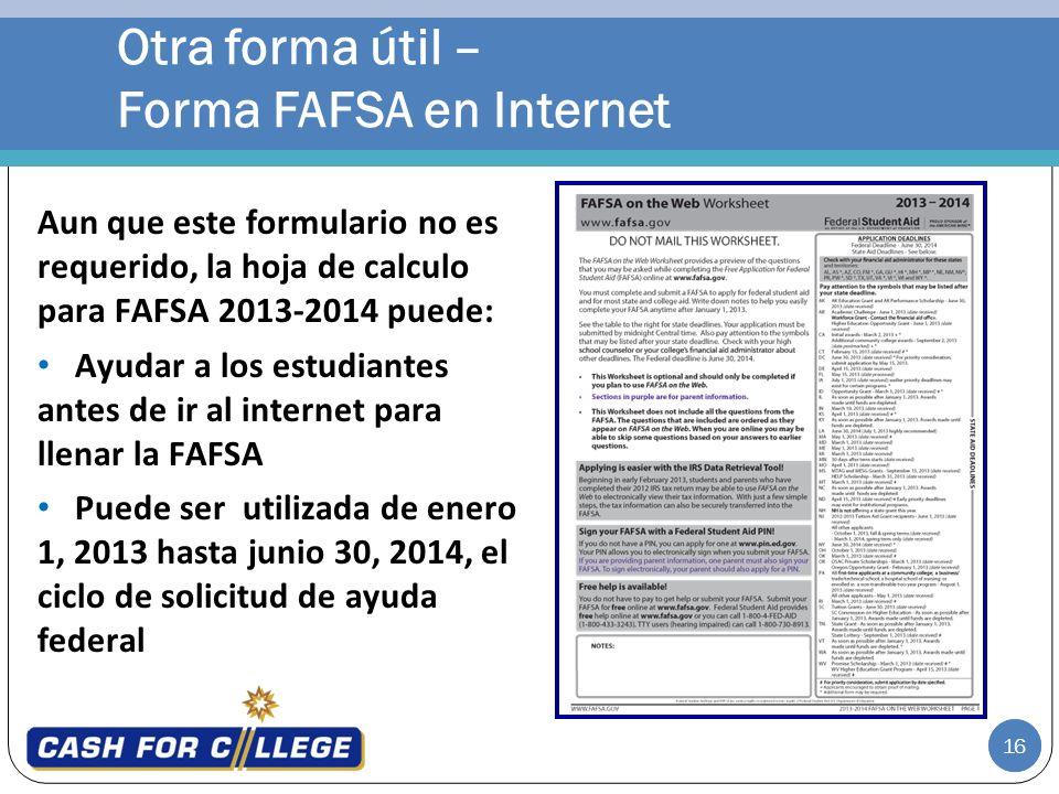 Otra forma útil – Forma FAFSA en Internet