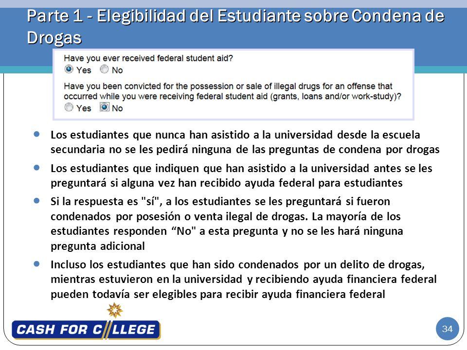 Parte 1 - Elegibilidad del Estudiante sobre Condena de Drogas