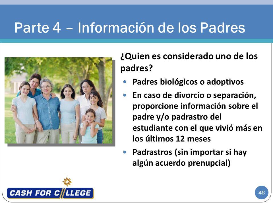 Parte 4 – Información de los Padres