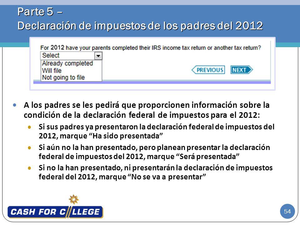 Parte 5 – Declaración de impuestos de los padres del 2012