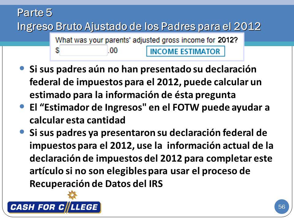 Parte 5 Ingreso Bruto Ajustado de los Padres para el 2012