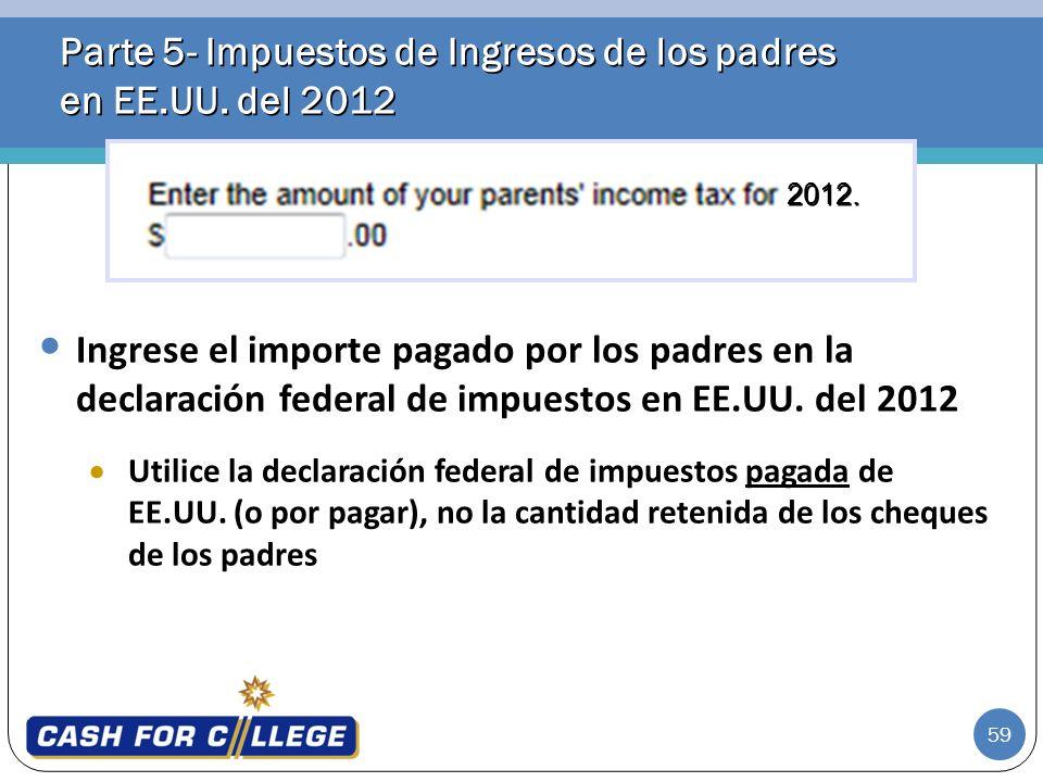 Parte 5- Impuestos de Ingresos de los padres en EE.UU. del 2012