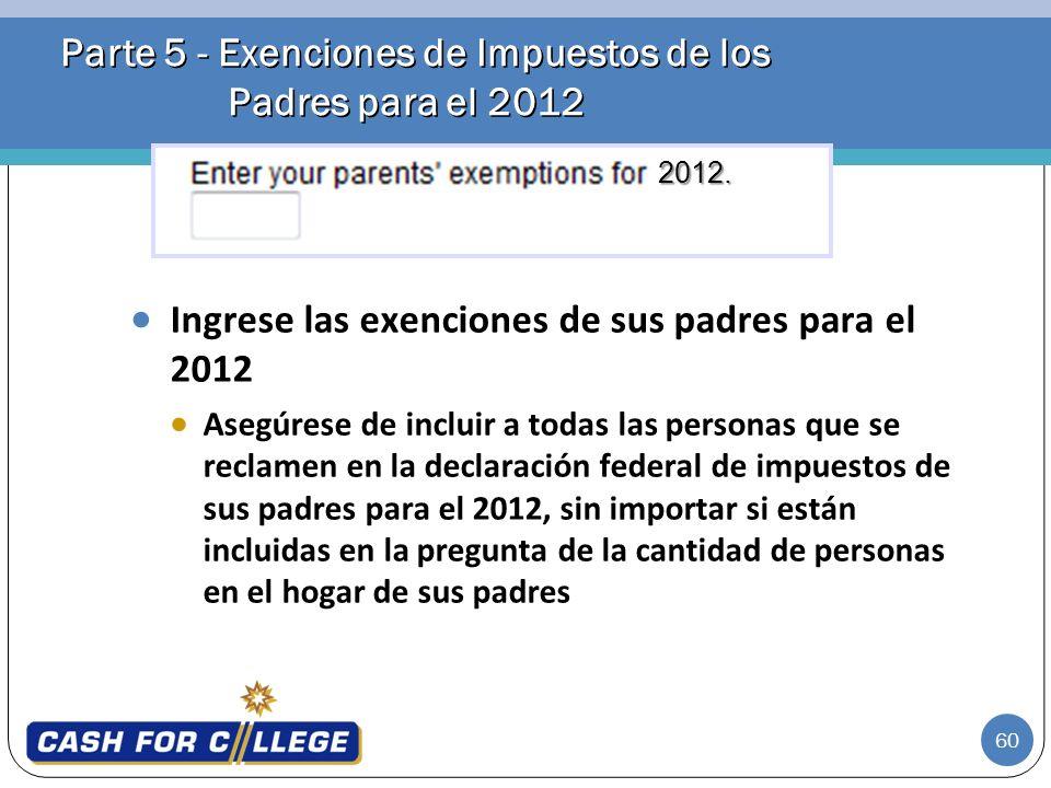 Parte 5 - Exenciones de Impuestos de los Padres para el 2012