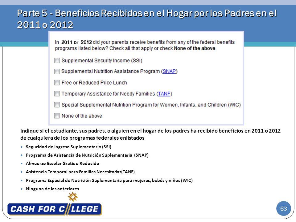 Parte 5 - Beneficios Recibidos en el Hogar por los Padres en el 2011 o 2012