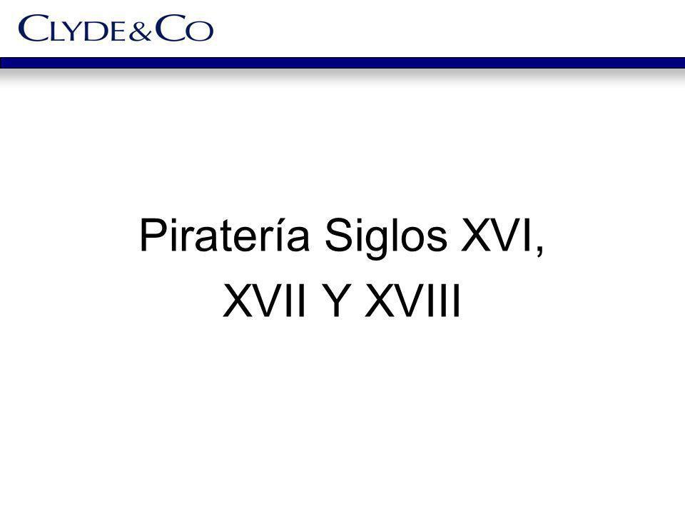 Piratería Siglos XVI, XVII Y XVIII
